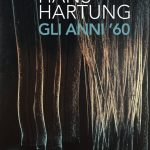 Hans Hartung. Gli anni '60