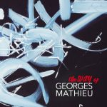 The way of Georges Mathieu